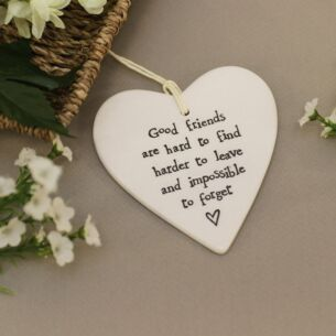 Good Friends Are Hard To Find... Porcelain Heart