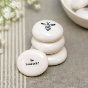'Be Yourself' Porcelain Pebble