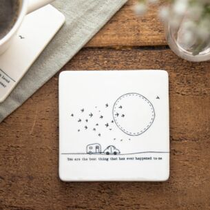 'Best Thing That Ever Happened' Porcelain Square Coaster