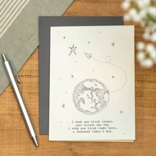 'Wish You Lived Nearer' Out Of This World Card