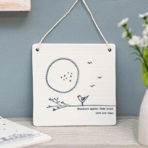 'Feathers Appear' Hanging Porcelain Sign