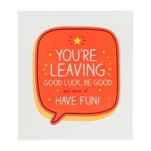 You're Leaving Good Luck, Be Good Card