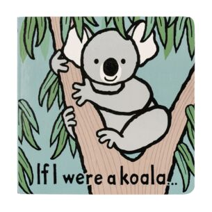 If I Were A Koala Board Book