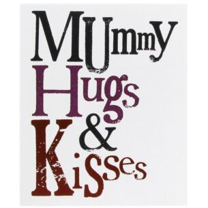 Mummy Hugs & Kisses Mother's Day Card