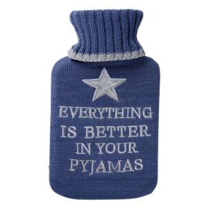 'Everything is Better…' Hot Water Bottle