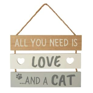 'All You Need Is Love and a Cat' Sign