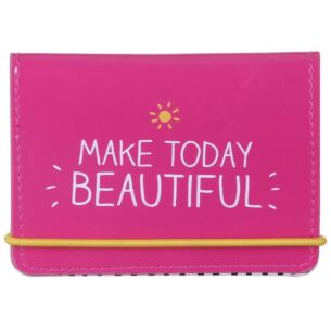 Make Today Beautiful Card Holder